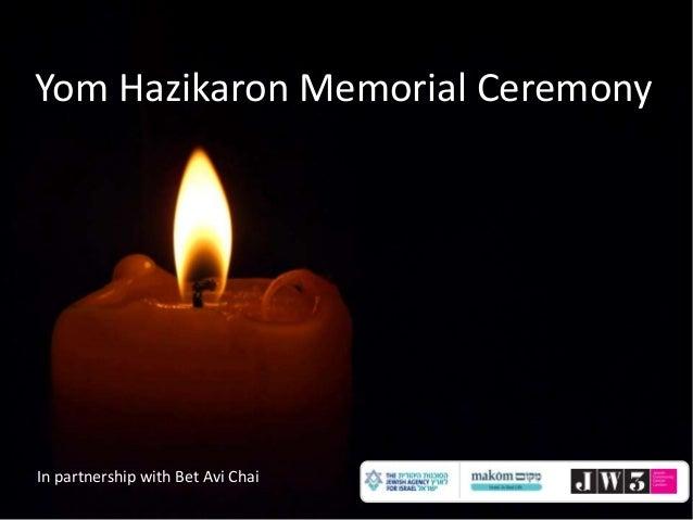 Yom Hazikaron Memorial Ceremony  In partnership with Bet Avi Chai