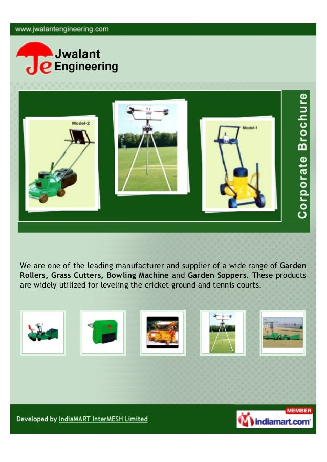 We are one of the leading manufacturer and supplier of a wide range of GardenRollers, Grass Cutters, Bowling Machine and G...