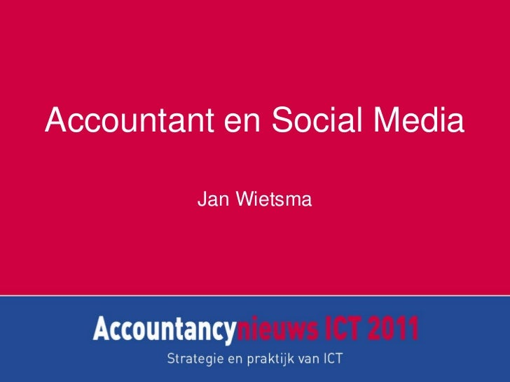 Accountant en Social Media Jan Wietsma