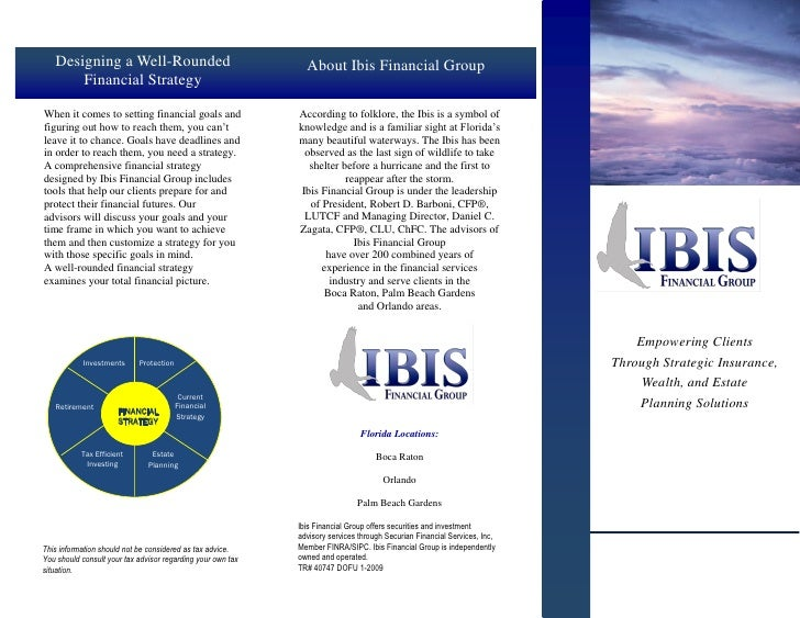 Designing a Well-Rounded                                    About Ibis Financial Group        Financial Strategy  When it ...