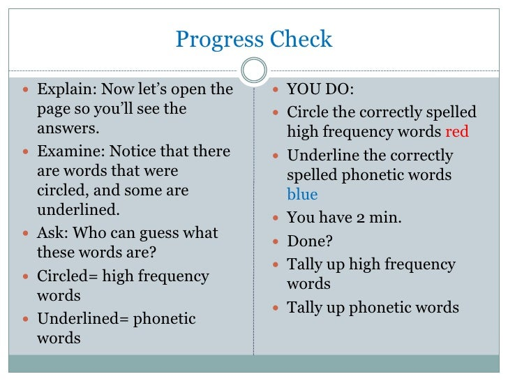 Progress Check Explain: Now let's open the     YOU DO:    page so you'll see the        Circle the correctly spelled   ...