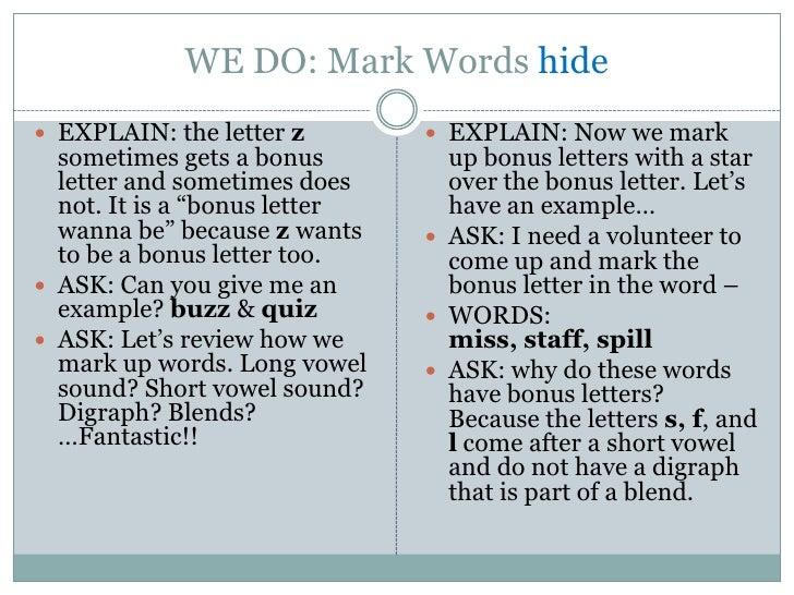 WE DO: Mark Words hide EXPLAIN: the letter z         EXPLAIN: Now we mark  sometimes gets a bonus         up bonus lette...