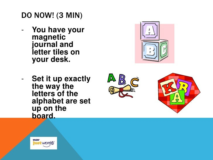 <ul><li>You have your magnetic journal and letter tiles on your desk.