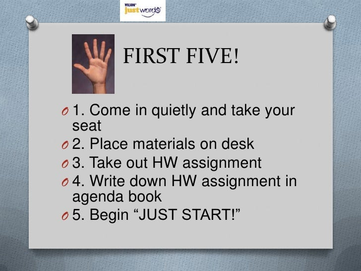 FIRST FIVE!<br />1. Come in quietly and take your seat<br />2. Place materials on desk<br />3. Take out HW assignment<br /...