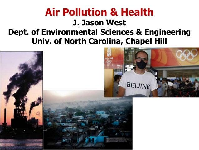 Global burden of disease of outdoor air pollution Lim et al., 2012 3.2 million deaths per year (95% CI:2.8 – 3.6 million) ...
