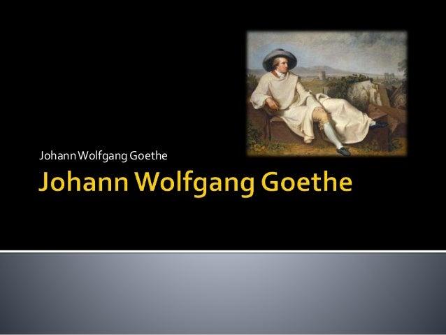 JohannWolfgangGoethe