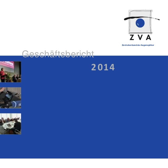Zentralverband derAugenoptiker Geschäftsbericht 2 014