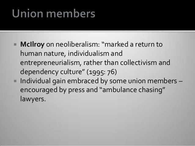 """ McIlroy on neoliberalism: """"marked a return to human nature, individualism and entrepreneurialism, rather than collectivi..."""