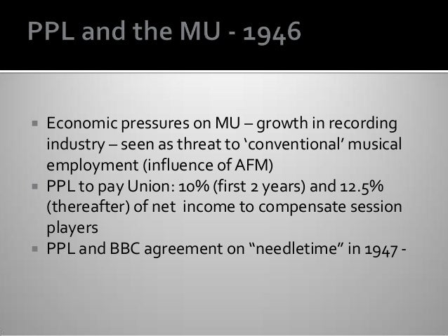  Economic pressures on MU – growth in recording industry – seen as threat to 'conventional' musical employment (influence...