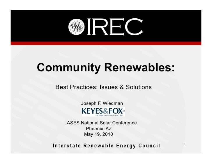 Community Renewables:   Best Practices: Issues & Solutions              Joseph F. Wiedman          ASES National Solar Con...