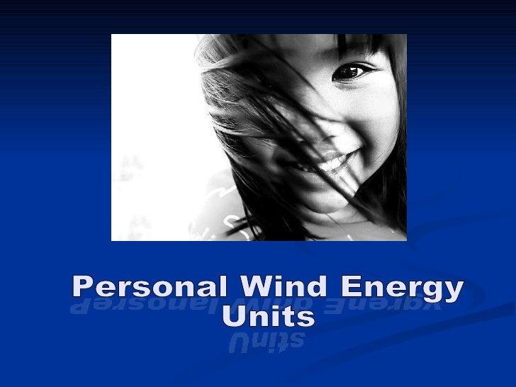 ygrenE dniW lanosreP Personal Wind Energy  Units stinU