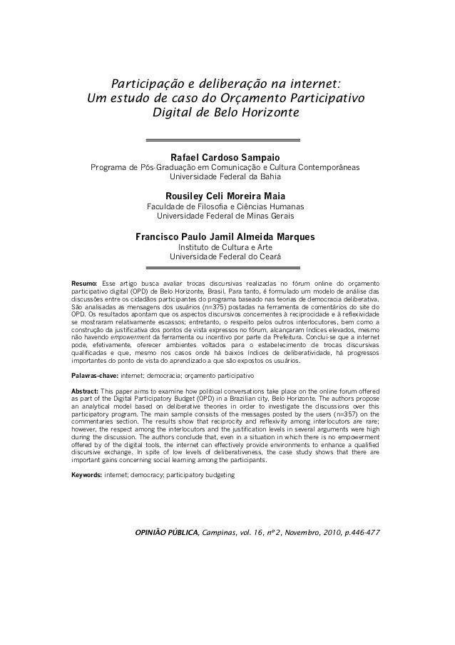 Participação e deliberação na internet:  Um estudo de caso do Orçamento Participativo  Digital de Belo Horizonte  Rafael C...