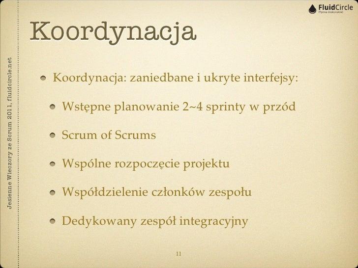 KoordynacjaJesienne Wieczory ze Scrum 2011, fluidcircle.net                                                    Koordynacja...