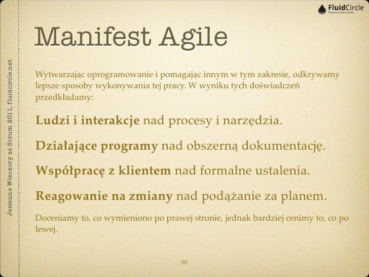 Manifest AgileJesienne Wieczory ze Scrum 2011, fluidcircle.net                                                   Wytwarzaj...