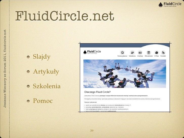 Jesienne Wieczory ze Scrum 2011, fluidcircle.net                                      Slajdy      Pomoc                   ...