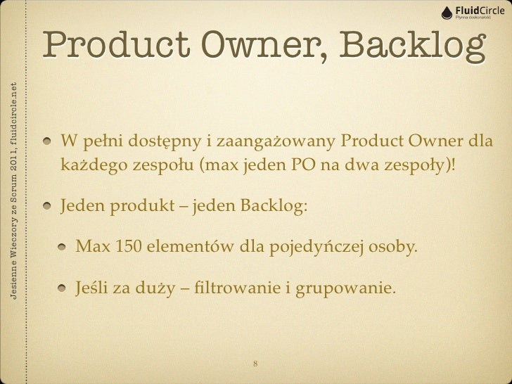 Product Owner, BacklogJesienne Wieczory ze Scrum 2011, fluidcircle.net                                                   W...