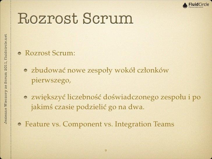 Rozrost ScrumJesienne Wieczory ze Scrum 2011, fluidcircle.net                                                   Rozrost Sc...