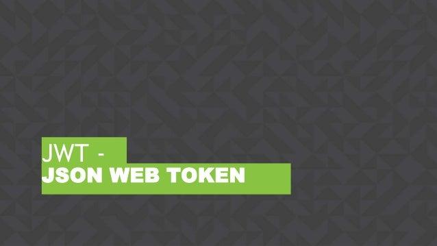 ‹#›CONFIDENTIAL JWT - JSON WEB TOKEN