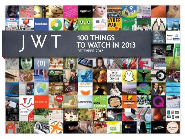 100 THINGSTO WATCH IN 2013DECEMBER 2012