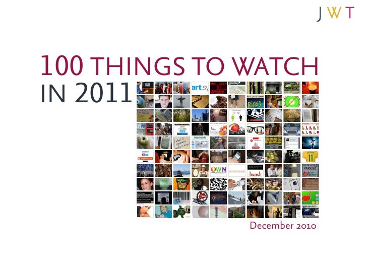 100 THINGS TO WATCH IN 2011                  December 2010
