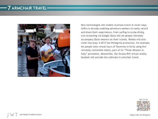 7 ARMCHAIR TRAVEL New technologies