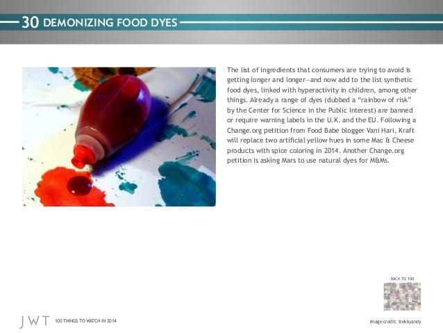 30 DEMONIZING FOOD DYES The