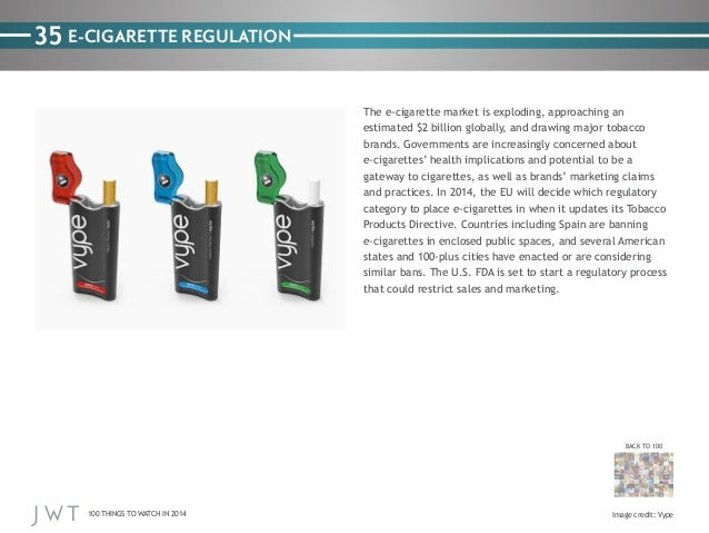 830993b9765d 35 E-CIGARETTE REGULATION The e-cigarette