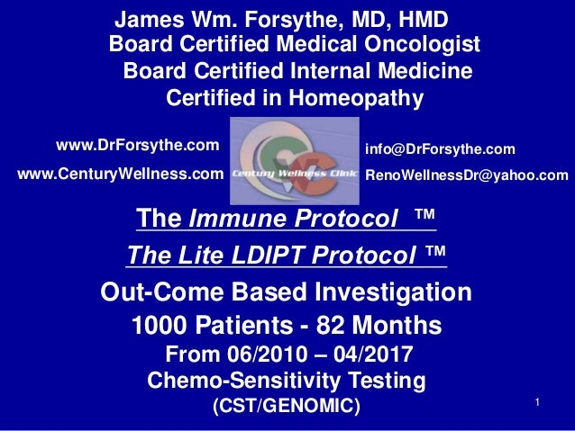 Board Certified Medical Oncologist Board Certified Internal Medicine Certified in Homeopathy The Immune Protocol ™ The Lit...