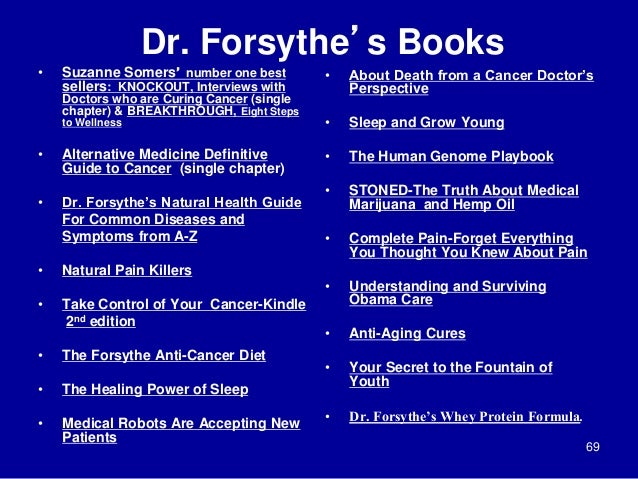 Dr. Forsythe's Books • Suzanne Somers' number one best sellers: KNOCKOUT, Interviews with Doctors who are Curing Cancer (s...