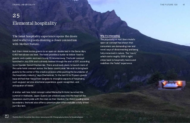 4 New Frontiers of Diversity Two Liners 25 Elemental hospitality Why it's interesting: The popularity of Null Stern Hotel'...