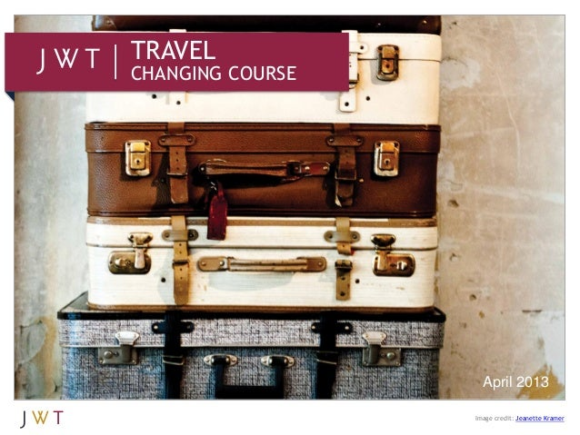 TRAVELCHANGING COURSEApril 2013Image credit: Jeanette Kramer