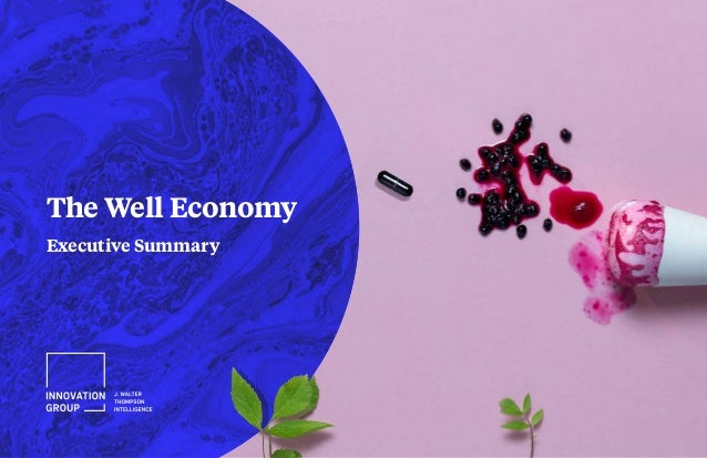 The Well Economy Executive Summary