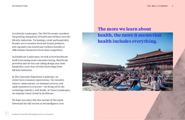 Lululemon's Unroll China. Photography courtesy of Lululemon In Lifestyle Landscapes, The Well Economy considers the growin...