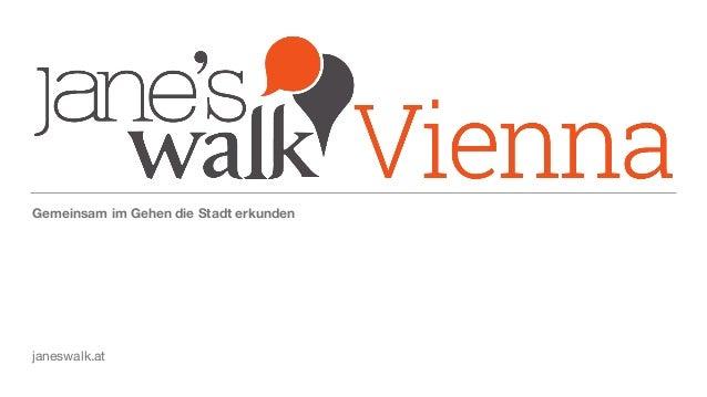 Gemeinsam im Gehen die Stadt erkunden janeswalk.at