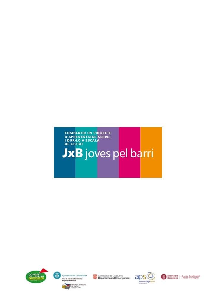Jxb Joves pel Barri Slide 3
