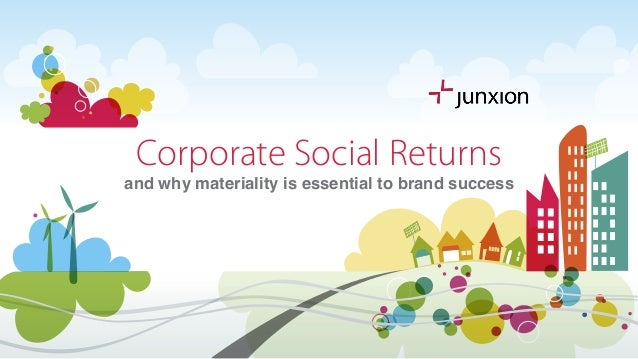 Corporate Social Returns and why materiality is essential to brand success