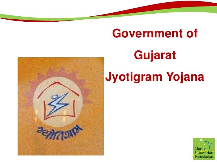 Government of Gujarat<br />JyotigramYojana<br />