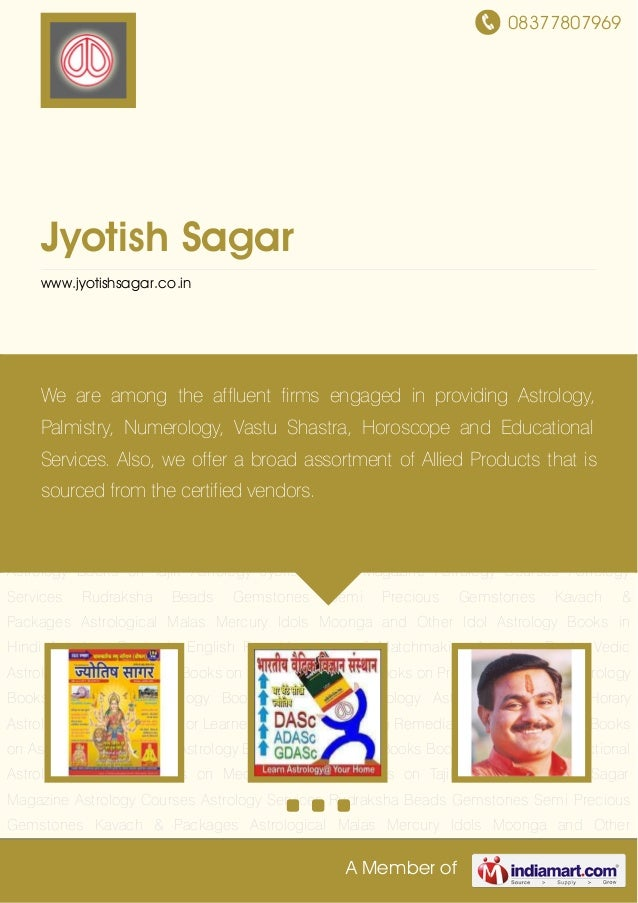 08377807969A Member ofJyotish Sagarwww.jyotishsagar.co.inJyotish Sagar Magazine Astrology Courses Astrology Services Rudra...