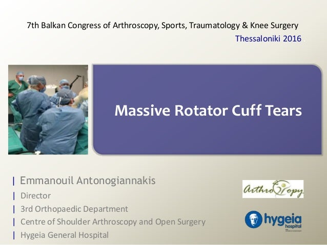 | Emmanouil Antonogiannakis | Director | 3rd Orthopaedic Department | Centre of Shoulder Arthroscopy and Open Surgery | Hy...