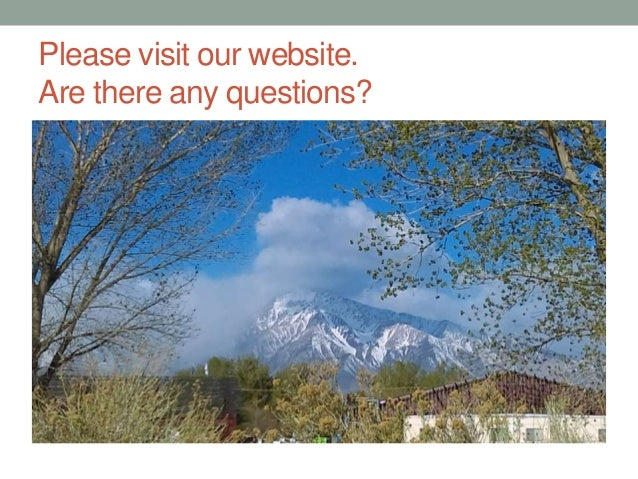 Please visit our website. Are there any questions?