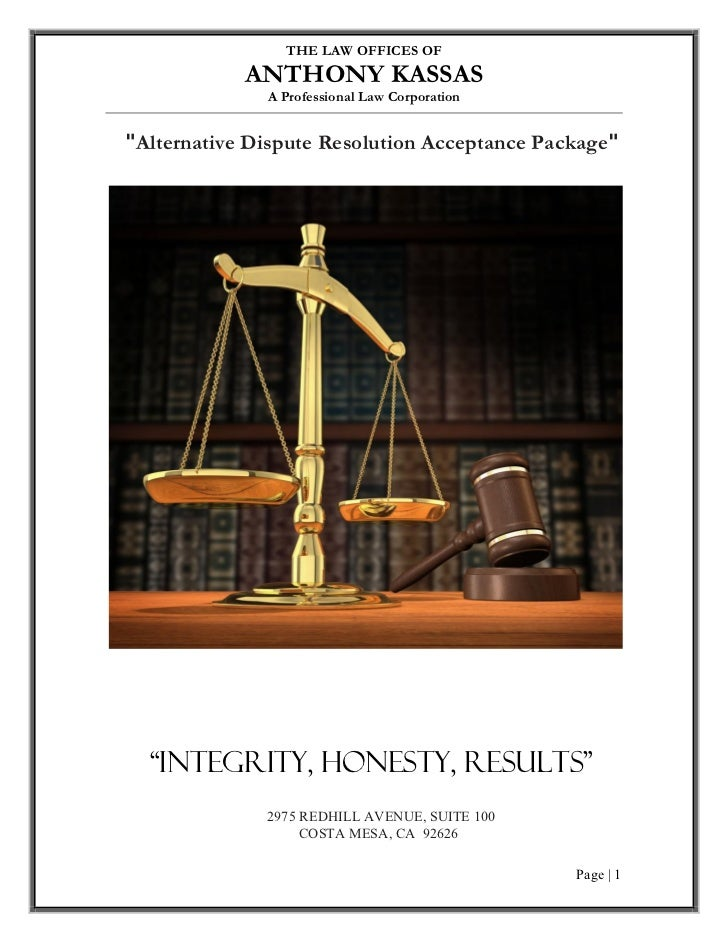 THE LAW OFFICES OF           ANTHONY KASSAS             A Professional Law CorporationAlternative Dispute Resolution Accep...