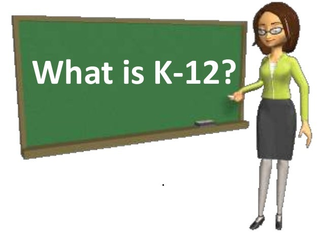 what is k 12 A great k-12 education is a proven path to social mobility and economic prosperity, and a bridge to opportunity over the past decade, tremendous gains have been made in us education, but more must be done progress hasn't come fast enough for many students, especially for black, latino, and low .