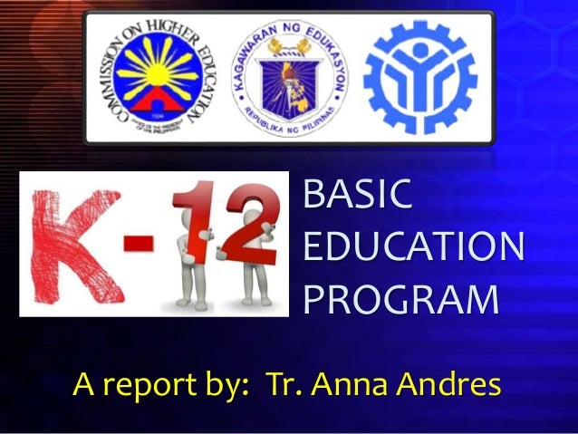 k 12 program in the philippines Official gazette of the republic of the philippines - the official gazette is the official journal of the republic of the philippines  the k to 12 program covers kindergarten and 12 years of basic education  policies and guidelines on the implementation of the grades 1 to 10 of the k to 12 basic education program effective school year.