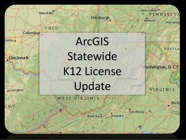ArcGIS StatewideK12 License  Update