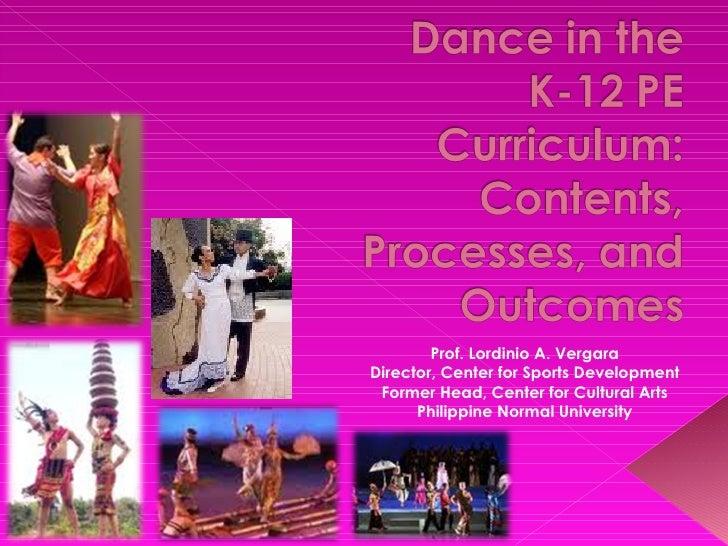 Prof. Lordinio A. VergaraDirector, Center for Sports Development Former Head, Center for Cultural Arts      Philippine Nor...