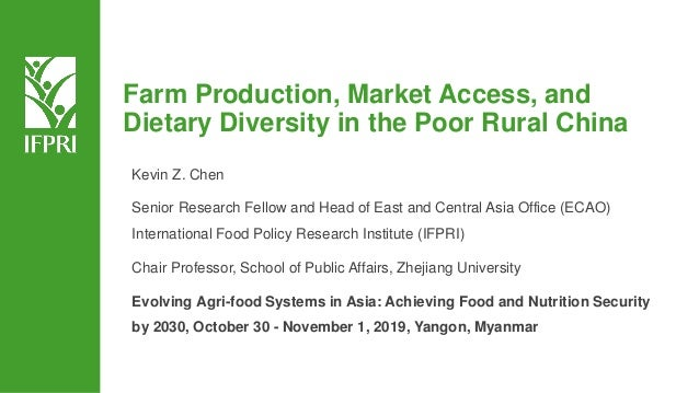 Kevin Z. Chen Senior Research Fellow and Head of East and Central Asia Office (ECAO) International Food Policy Research In...