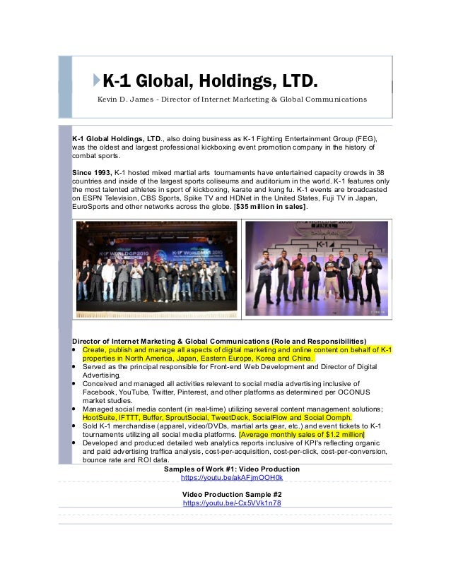 K-1 Global, Holdings, LTD. Kevin D. James - Director of Internet Marketing & Global Communications K-1 Global Holdings, L...