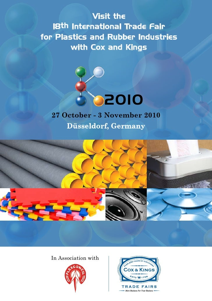 Visit the    18th International Trade Fair for Plastics and Rubber Industries         with Cox and Kings                  ...