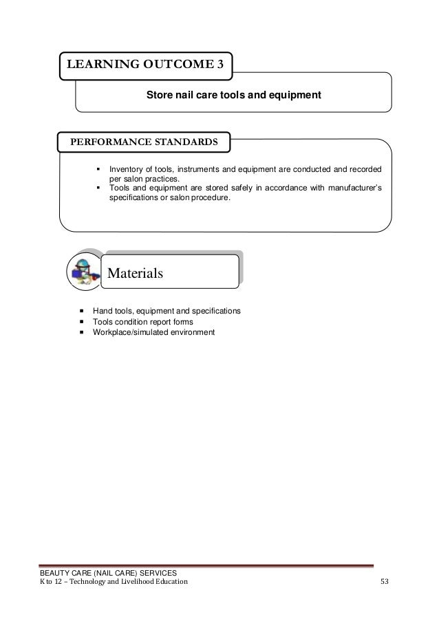 LEARNING OUTCOME 3 Store nail care tools and equipment  PERFORMANCE STANDARDS    Inventory of tools, instruments and equ...