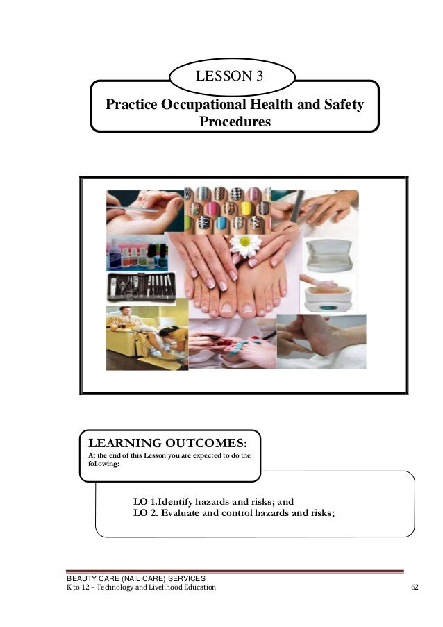 LESSON 3 Practice Occupational Health and Safety Procedures  LEARNING OUTCOMES: At the end of this Lesson you are expected...
